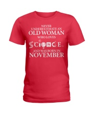 NOVEMBER OLD WOMAN LOVES SCIENCE Ladies T-Shirt thumbnail
