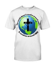 It Revolves around HIM Classic T-Shirt front