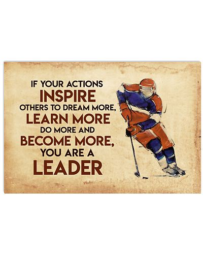 Hockey You Are A Leader