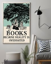 Book because Reality Is Overrated 16x24 Poster lifestyle-poster-1
