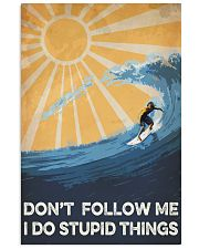 Surfing I Do Stupid Things 16x24 Poster front