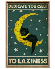 Cat Dedicate Yourself To Laziness 16x24 Poster front