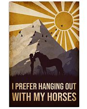 Horse I prefer Hanging Out 16x24 Poster front