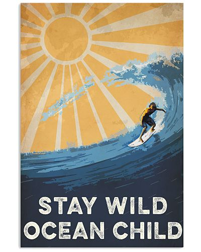 Surfing Stay Wild Ocean Child