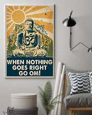 Yoga When Nothing Goes Right Go Om 16x24 Poster lifestyle-poster-1