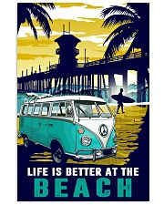 Ocean Life Is Better At The Beach 16x24 Poster front