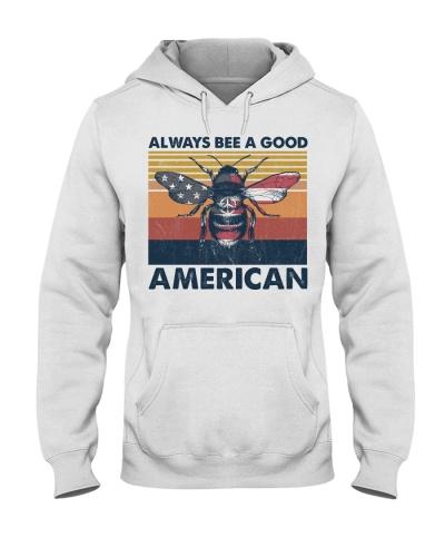 Bee Always Bee A Good American