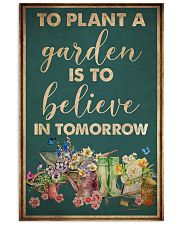 Garden To Plant A Garden 16x24 Poster front