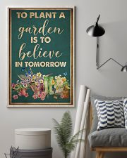 Garden To Plant A Garden 16x24 Poster lifestyle-poster-1