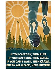Running If You Can't Fly Then Run 16x24 Poster front
