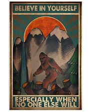 Bigfoot Believe In Yourself 16x24 Poster front