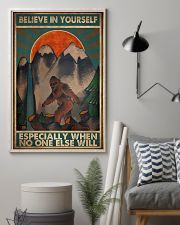 Bigfoot Believe In Yourself 16x24 Poster lifestyle-poster-1