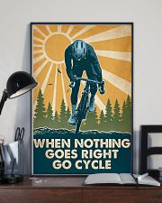 Cycling When Nothing Goes Right Go Cycle 16x24 Poster lifestyle-poster-2