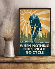 Cycling When Nothing Goes Right Go Cycle 16x24 Poster lifestyle-poster-3