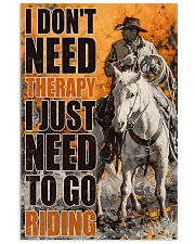 Horse I Don't Need Therapy 16x24 Poster front