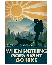 Hiking When Nothing Goes Right Go Hike 16x24 Poster front