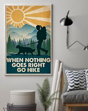 Hiking When Nothing Goes Right Go Hike 16x24 Poster lifestyle-poster-1