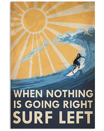 Surfing When Nothing Goes Right Surf Left