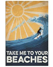 Surfing Take Me To your Beaches 16x24 Poster front