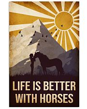 Horse Life Is Betetr 16x24 Poster front