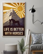 Horse Life Is Betetr 16x24 Poster lifestyle-poster-1