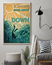 Scuba When Nothing Goes Right Go Down 16x24 Poster lifestyle-poster-1