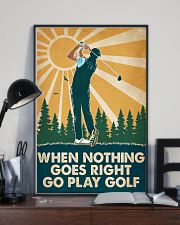 Golf When Nothing Goes Right Go Play Golf 16x24 Poster lifestyle-poster-2