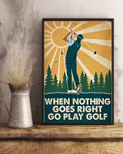Golf When Nothing Goes Right Go Play Golf 16x24 Poster lifestyle-poster-3