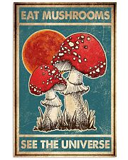 Eat Mushroom See The Universe 16x24 Poster front