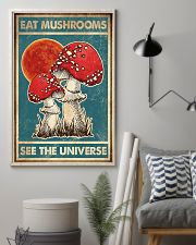 Eat Mushroom See The Universe 16x24 Poster lifestyle-poster-1