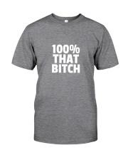 I'm That BITCH Classic T-Shirt thumbnail