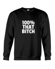 I'm That BITCH Crewneck Sweatshirt thumbnail