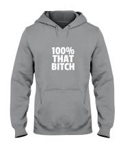 I'm That BITCH Hooded Sweatshirt front