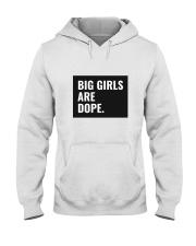 Big Girls Are Dope Hooded Sweatshirt thumbnail