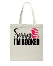 Sorry I'm Booked High Quality Classic Tee Tote Bag tile