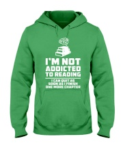 I'm not addicted High Quality Classic Tee Hooded Sweatshirt front