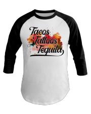Tacos Tattoos Tequila High Quality Classic Tee Baseball Tee thumbnail