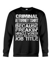 CLOTHING CRIMINAL ATTORNEY TSHIRT Crewneck Sweatshirt thumbnail