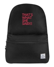 THAT S WHAT SHE SAID Backpack thumbnail