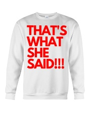 THAT S WHAT SHE SAID Crewneck Sweatshirt thumbnail