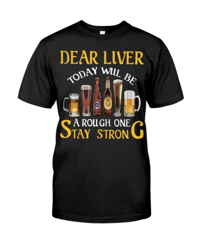 DEAR LIVER STAY STRONG