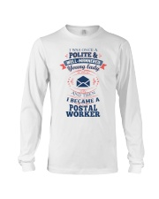 YOUNG LADY POSTAL WORKER Long Sleeve Tee thumbnail