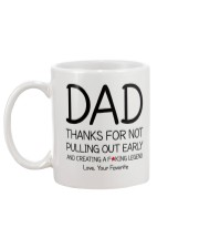 Thanks Dad for not pulling out early Mug back