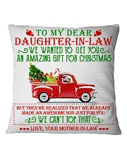 To my dear Daughter-in-law Square Pillowcase front