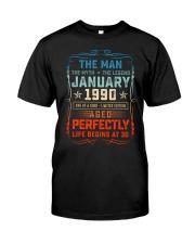 30th Birthday January 1990 Man Myth Legends Classic T-Shirt front
