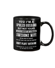 Yes I'm a spoiled Husband of An February Wife Mug front