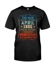 40th Birthday April 1980 Man Myth Legends Classic T-Shirt front