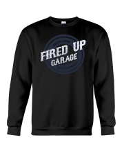 Fired Up Garage Dallas Texas Established 2014 Crewneck Sweatshirt thumbnail