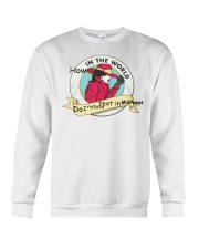 How In The World Do I Rotate Text in MSPaint Crewneck Sweatshirt thumbnail