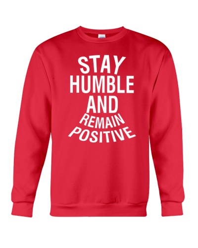 Stay Humble And Remain Positive